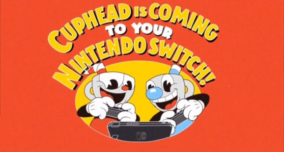 nintendo-switch_cuphead-is-coming.jpg